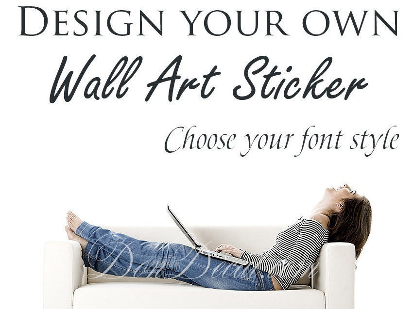 Make Your Own Quote Custom Design Wall Sticker Personalised