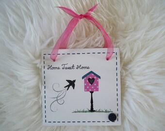 Handmade 'Home tweet home' wooden plaque