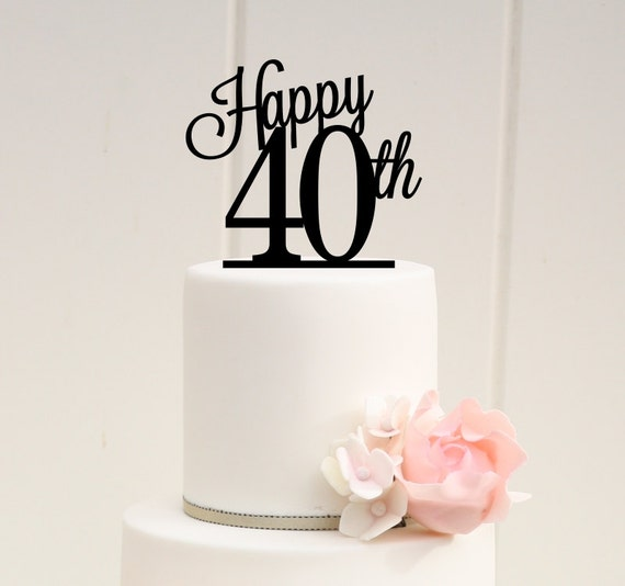 Cake Toppers Birthday Etsy : Items similar to ORIGINAL Happy 40th Cake Topper - 40th ...