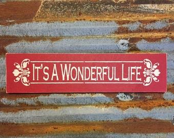 It's A Wonderful Life - Handmade Wood Sign