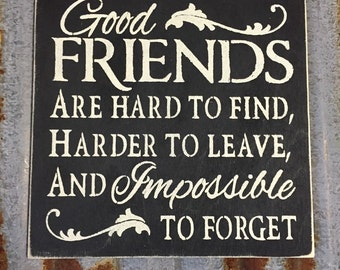 Good Friends - Handmade Wood Sign