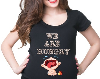 Funny Maternity Top We Are Hungry Pregnancy Top Birth Announcement Baby Announcement