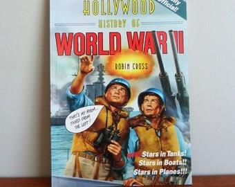 1984 The Hollywood History of World War II - Robin Cross - Goofy WWII Era Film Stills Book - Vintage Illustrated Humor Book