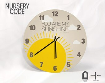 """You are my SUNSHINE WALL CLOCK - Boy and Girl Nuresery Decor - 11"""" or 16""""  Diameter - 1/4 """" thick"""