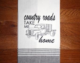 country roads take me home~ kitchen tea towel western decor