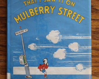 The Vanguard Press Copyright 1937 Renewed Hardcover of And To Think That I Saw It On Mulberry Street by Dr. Seuss