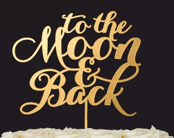 To the Moon and back   Wedding Cake Toppers