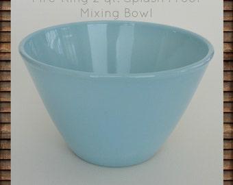 Fire-King 2 Quart Turquoise Blue Splash Proof Mixing Bowl #0010