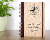 Lord of The Rings Journal, Those Who Wander, Wood Notebook, JRR Tolkien Journal, Tolkien Quote Journal, Custom Journal, Spiral Notebook