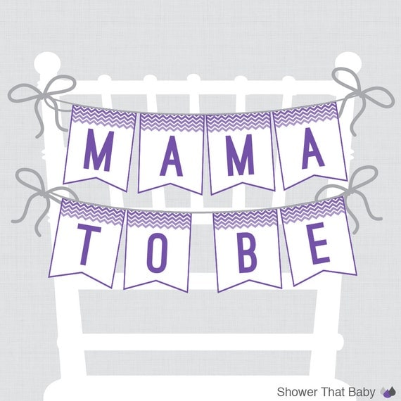 Printable Baby Shower Chair Banner Mama To Be In