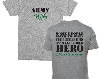 Army Wife Shirt.  Front and Back. Gray.