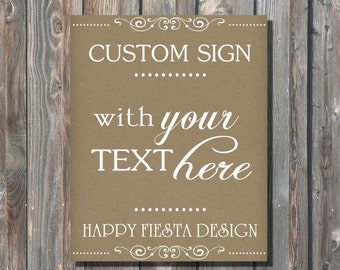 Rustic Kraft Sign–Custom Wedding Sign–PRINTABLE Rustic Sign–Baby Shower or Birthday Sign–Custom Rustic Sign-Personalized Sign–Custom Text