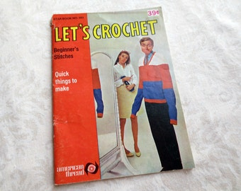 Let's Crochet Vintage Booklet, Beginner Stitches, Star Book No. 209, American Thread