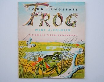 Frog Went a-Courtin Pictures by Feodor Rojankovsky John Langstaff Scholastic Paperback Editon