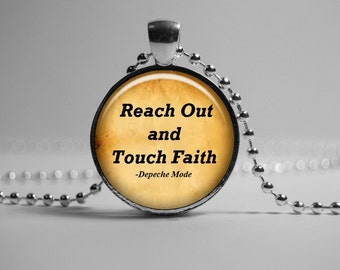 Depeche Mode Pendant Reach Out and Touch Faith Music Necklace Song Lyric Jewelry, Quote Pendant, Romantic Song Lyric Pendant. Gift for Her