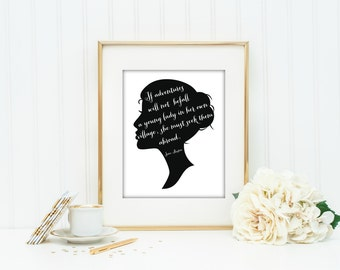 Printable, Jane Austen Quote, Adventures, Travel, Will Not Befall A Young Lady, Download, Print, Seek Them Abroad, Cameo