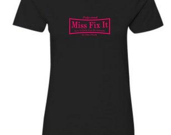 Miss Fix It - Womens Tee