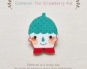 Cameron The Strawberry Kid - Handmade Shrink Plastic Brooch or Magnet - Wearable Art - Made to Order