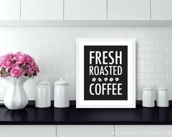 Fresh Roasted Coffee Art Print - KitchenTypography Poster - Coffee Wall Art - Black