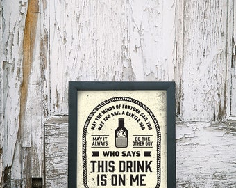 This Drink is on Me Quote - 8 x 10 Silkscreen Art Print