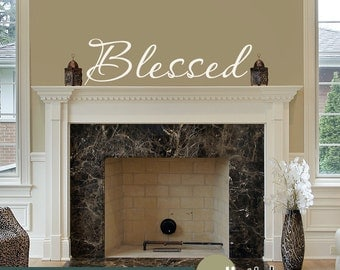 Blessed Wall Decal - Vinyl Wall Quote Saying Sticker Wall Decor - WD0033
