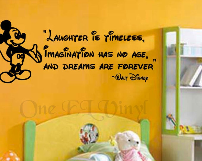 "Mickey Mouse Vinyl Wall Quote Decal - ""Laughter is Timeless, Imagination has no age..."" Vinyl Wall Decal"