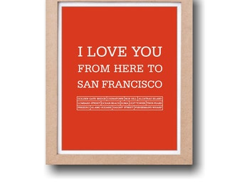 San Francisco Art Prints and Posters Poster I love you from here to San Francisco Digital print 8 x 10