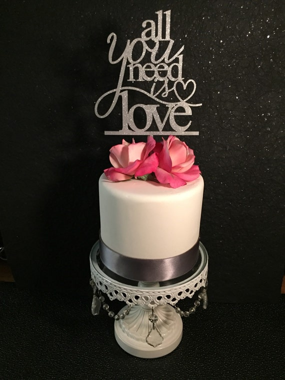 All You Need Is Love Cake Topper, Wedding Cake Topper, Wooden Cake Topper, Gold Cake Topper, Rose Gold Cake Topper, Silver Cake Topper