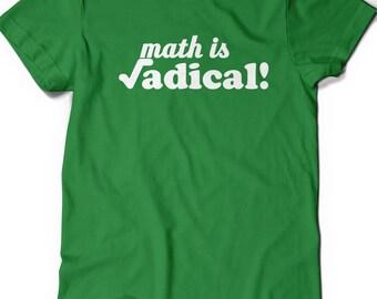 Funny Radical Math T Shirt Mens Womens Ladies Funny Humor Gift Present Science Geek Geekery Nerd Teaching MAthematics Graduate Professor