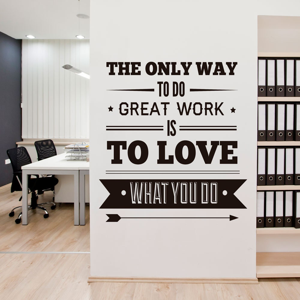 Great work is to love office decor typography stickers for Great office decor