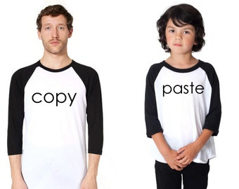 Daddy and Son Shirt, Copy Paste T-Shirt, Set of 2 Father Son T Shirts,Copy Paste Raglan,Fathers Day Gift Shirt,Father Son Matching T Shirts