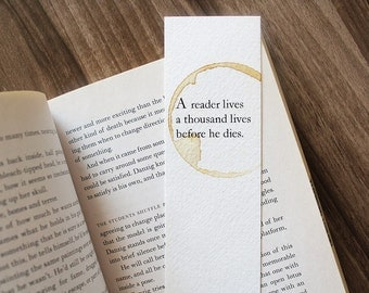 A Reader Lives A Thousand Lives Before He Dies Paper Bookmark, Game Of Thrones Bookmark, Unique Bookmark, George R.R. Martin Quote Book Mark
