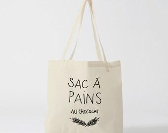 Tote bag Sac à Pains au chocolat, sac en toile, sac coton phrase drôle, tote bag humour, citation drôle, sac de courses, sac bébé.