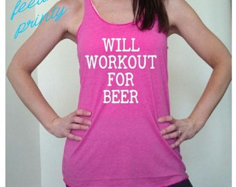 Choose your Color Will Workout For Beer racerback triblend tank tank top beer lover soft tank top workout tank