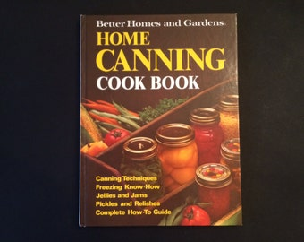 1974 Home Canning Cook Book - First Edition, First Printing