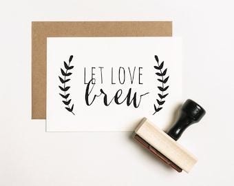 Let Love Brew Stamp, Brew Favour Stamp, Beer Favor Stamp, Wedding Favor Stamp, Let Love Brew Favor Stamp, Tea Favour Stamp (SFAVS201 - S.2)