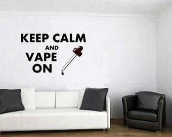 Viny wall art vape vaping Graphic Decal for wall decor, Windows  and shop decor. Keep Calm and Vape On