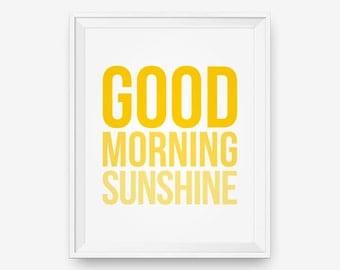 SALE Good Morning Sunshine, Inspirational Print, Bedroom Decor  - Digital Download