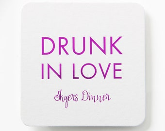 DRUNK IN LOVE Coasters – Wedding Coaster, Wedding Favor, Wedding Decor, Custom Coaster, Bachelorette Party Favor, Engagement Party, Beyonce