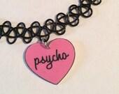 Heart Psycho 90's Tattoo Choker with Charm, Grunge Necklace, Cute Black Choker