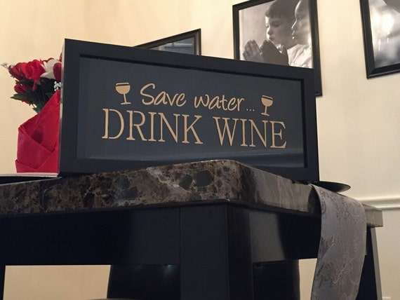 Wine Cork Holder - Save Water Drink Wine
