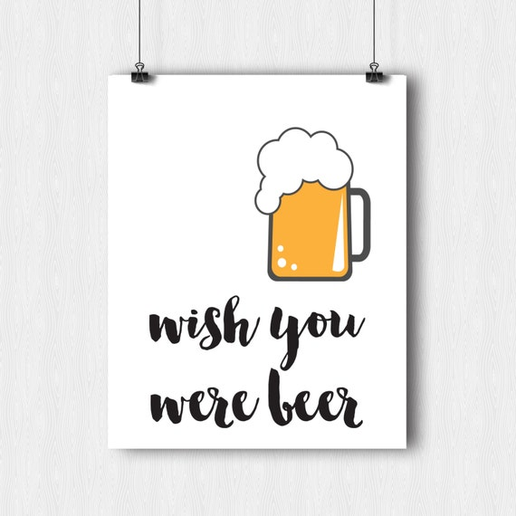 Items similar to printable home decor wish you were beer for Free printable funny posters