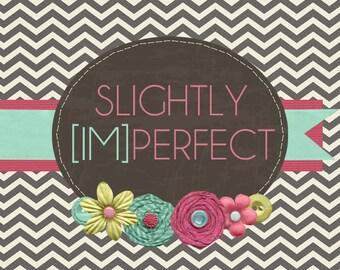Slightly Imperfect - Custom Etsy Shop Set