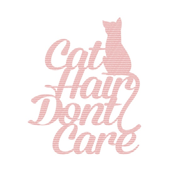 Cat Hair Dont Care Set Of Two SVG STUDIO Ai EPS Scalable Vector Instant Download Commercial Use Cutting File Cricut Explore Silhouette Cameo