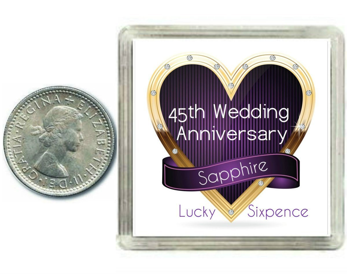 Traditional 45th Wedding Anniversary Gift: Lucky Silver Sixpence Coin. 45th Saphire Wedding Aniversary
