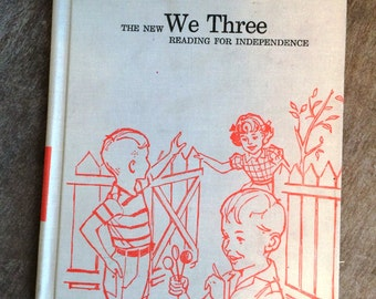 Vintage Childrens Book, the new we three, antique childrens reader, classic reader, vintage book,