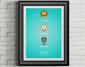 Custom Home Decor- Lions Tigers Bears OH MY! Baby/Nursery Printed Wall Art Vertical