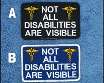 Not All Disabilities Are Visible Service Dog Patch Size 2.5x4 inch Danny & LuAnns Embroidery