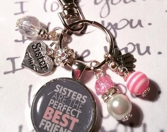 "Sister best friend keyring keychain bag charm ""Sisters make the perfect best friend"" handmade gift"