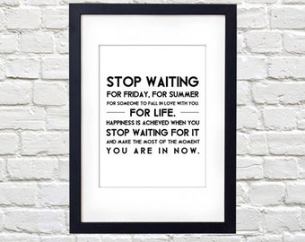 Stop Waiting For Life Printable